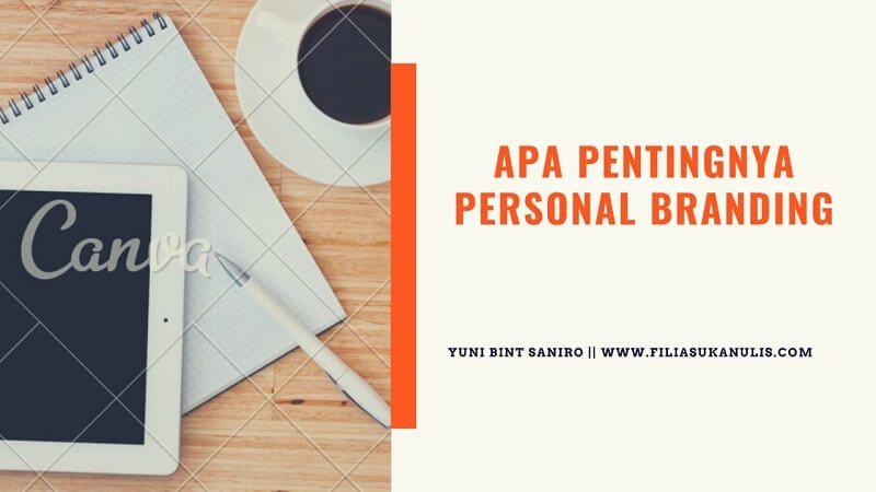 Apa Pentingnya Personal Branding?