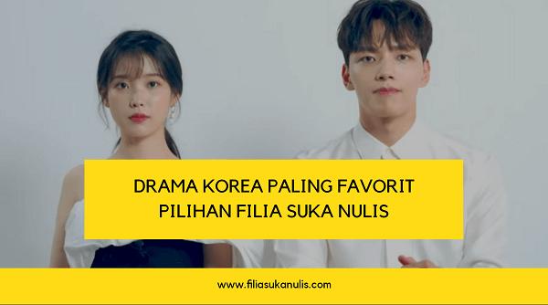 Drama Korea Paling Favorit Versi Filia Suka Nulis