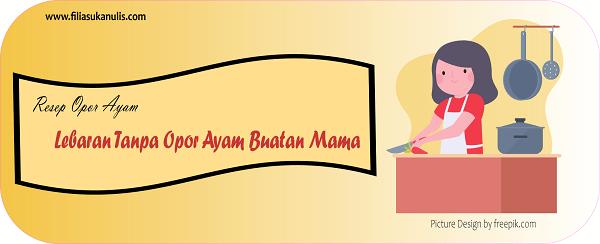 Resep Opor Ayam Pengobat Rindu Masakan Mama di Hari Lebaran