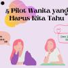 5 Pilot Wanita yang Harus Kita Kenal