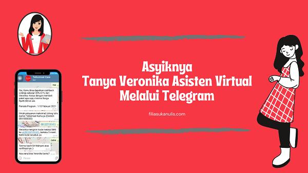 Asyiknya Tanya Veronika Asisten Virtual