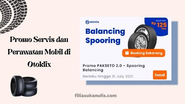 Promo Servis dan Perawatan Mobil di Otoklix