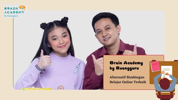 Brain Academy sebagai Bimbingan Belajar Online Terbaik