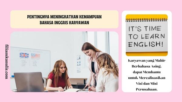 Pentingnya Kemampuan Bahasa Inggris Karyawan