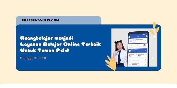Ruangbelajar menjadi Layanan Belajar Online Terbaik
