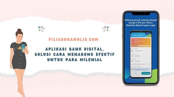 Aplikasi Bank Digital Solusi Cara Menabung Efektif